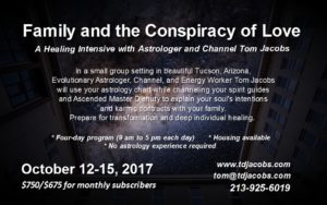 Family and the Conspiracy of Love Healing Intensive, October 2017, Tucson AZ