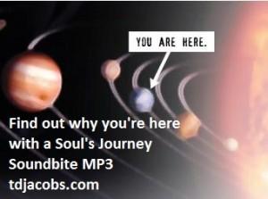 Soul's Journey Soundbites by Tom Jacobs