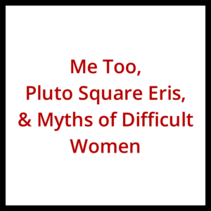 On Brett Kavanaugh, Me Too, Lilith, Pluto, and More - Tom Jacobs